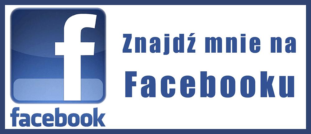 Znajdź mnie na Facebooku
